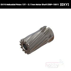 OXY4 Helicoidal Pinion 13T - 3.17mm Motor Shaft [OSP-1091]
