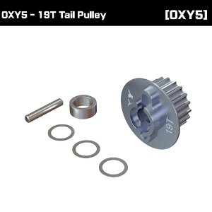 OXY5 - 19T Tail  Pulley [OSP-1326]